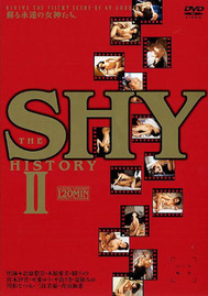 THE SHY HISTORY II