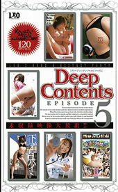 Deep Contents EPISODE 5