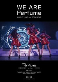 "Perfume『WE ARE Perfume -WORLD TOUR 3rd DOCUMENT』ポスタービジュアル (C)2015""WE ARE Perfume""Film Partners."